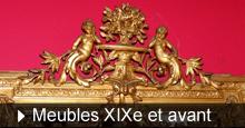 Meubles du XIXe et avant